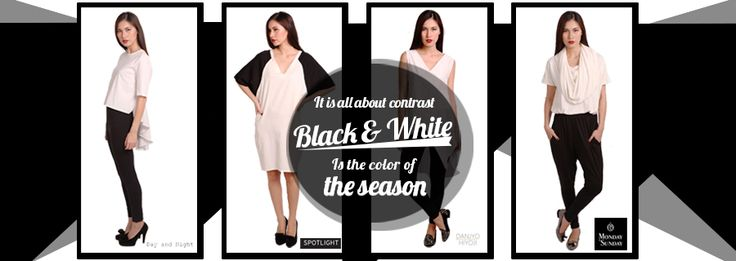 Ever lasting trend... You never go wrong with black and white.