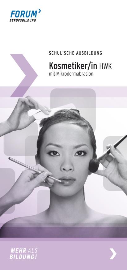 Macht eine schulische Ausbildung in Berlin zum/r Kosmetiker/Kosmetikerin HWK! Alle Infos findet Ihr hier: http://www.forum-berufsbildung.de/Ausbildung-schulisch.1112.0.html