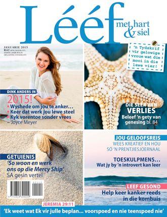 Januarie '15 LEEF  Hier is ons splinternuwe voorbladvoorkoms!  www.leef.co.za