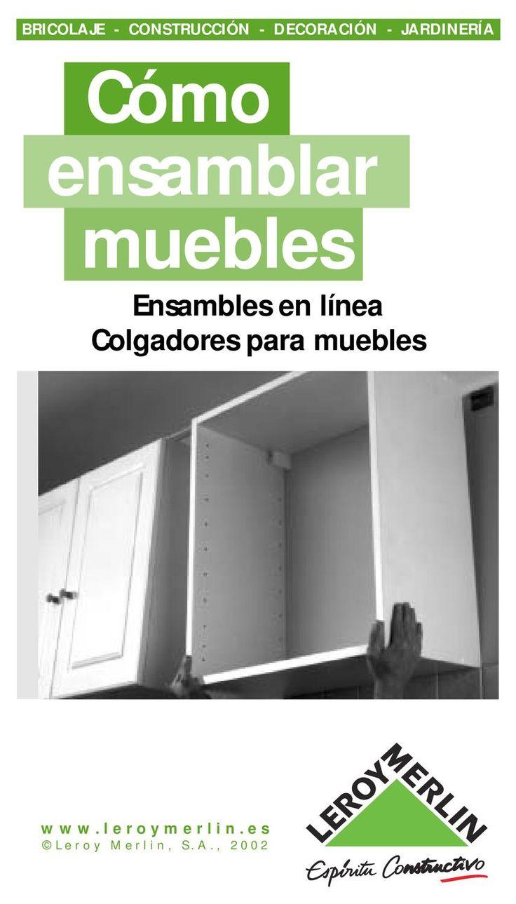 Ensamblar muebles en linea Cómo Ensambles en línea Colgadores para muebles www.leroymerlin.es BRICOLAJE - CONSTRUCCIÓN - DECORACIÓN - JARDINERÍA ©Leroy Merlin, S.A., 2002