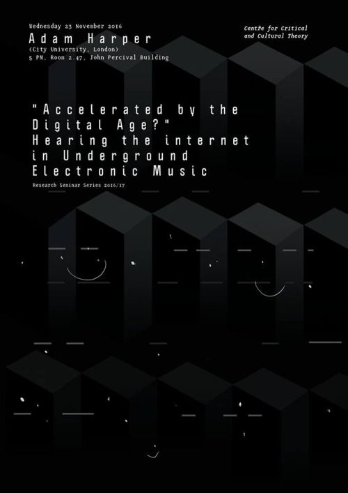 """Janez Plesnar, """"Accelerated by the Digital Age?"""" Hearing the internet in Underground Electronic Music, poster, 2016"""