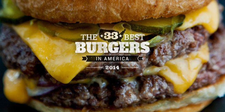 It's been about a year since our first 33 Best Burgers in the country piece came out. And in that year, many things have happened: Our photography has go...