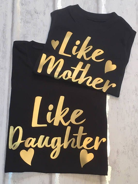 Like Mother Like Daughter Mother And Daughter T-shirts For 97363d6ec876