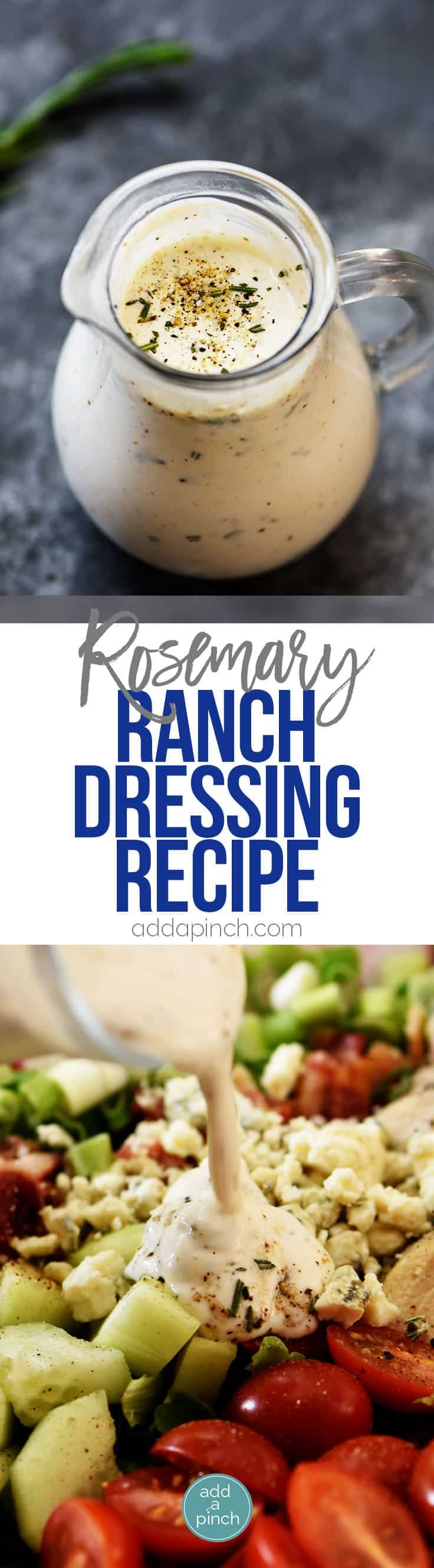 Rosemary Ranch Dressing Recipe - This simple ranch dressing is an update to the classic ranch dressing with fresh rosemary and spices and adds so much flavor to salads, chicken, and so many dishes!// addapinch.com