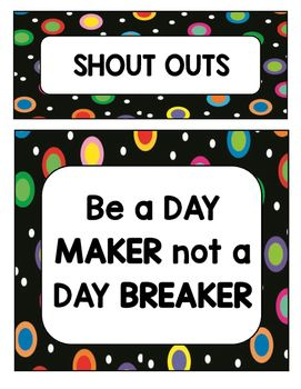 Colored Polka Dots on Black Shout Out Board to encourage students to notice and recognize each other's positive behavior!