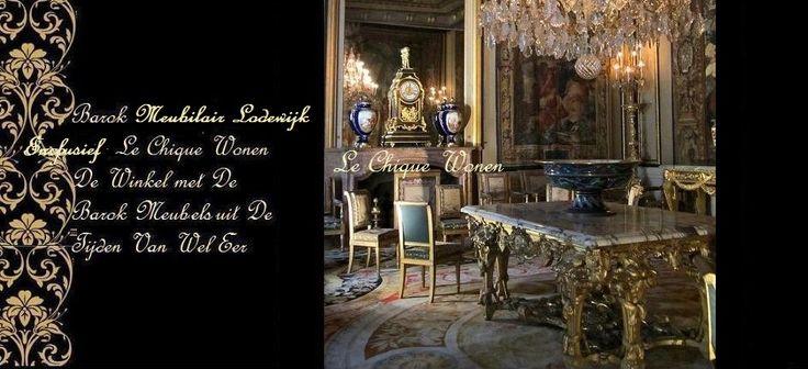 Barok Meubilair Lodewijk XVI | Le Chique Wonen