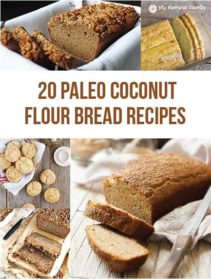20 of the Best Paleo Coconut Flour Bread Recipes