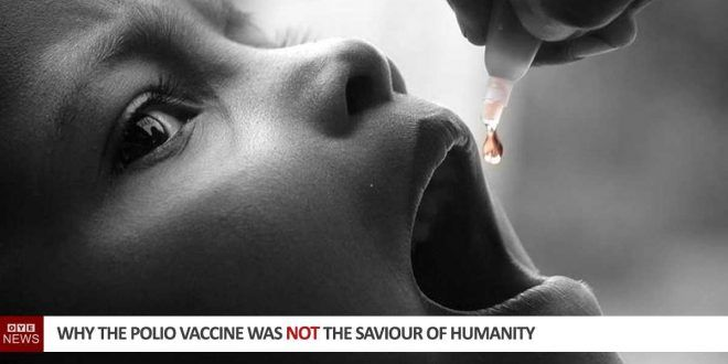 Why The Polio Vaccine Was Not The Saviour Of Humanity - John Bergman