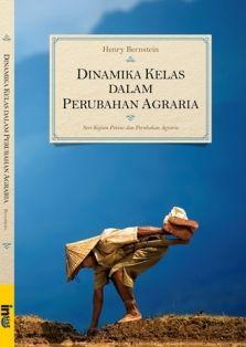 Dinamika Kelas dalam Perubahan Agraria -  http://blog.insist.or.id/insistpress/id/arsip/13337