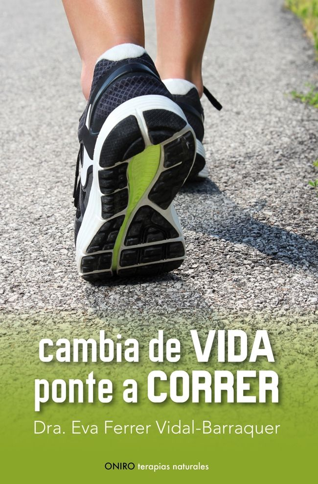 CAMBIA DE VIDA. PONTE A CORRER