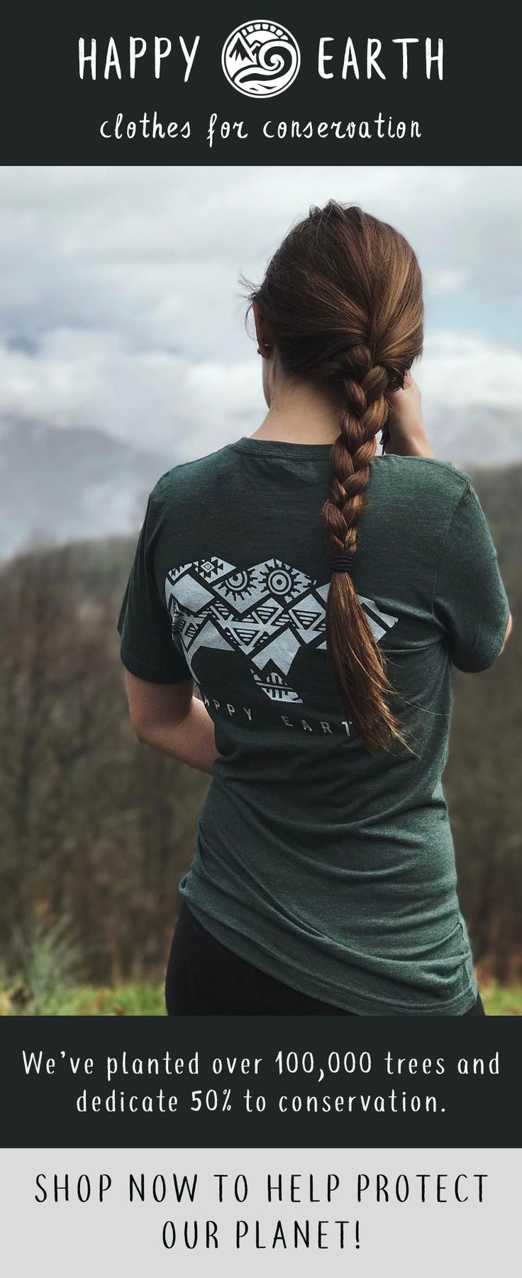 Nature inspired apparel that gives back! Shirts made from sustainable, organic cotton that are perfect for those whoe love the outdoors.