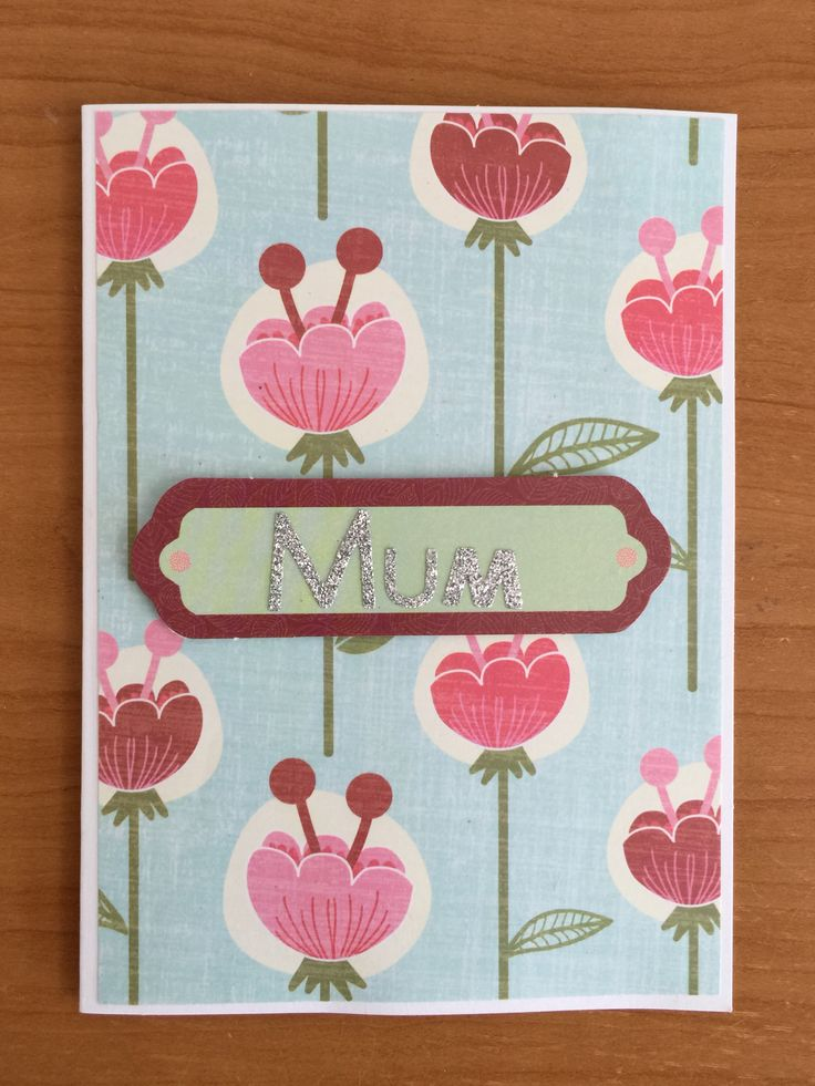 Handcrafted Mothers Day Card