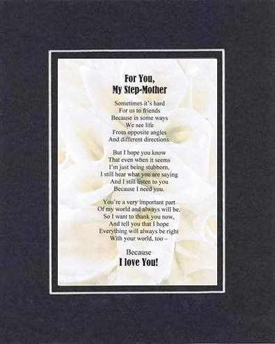 Touching and Heartfelt Poem for Mothers - For My Step Mom Poem on 11 x 14 inches Double Beveled Matting