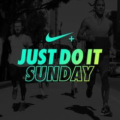 "Just Do It. Sunday – Nike Join the global NRC community and get your week started off on the right foot with the ""Just Do It. Sunday"" playlist. Find Tickets"