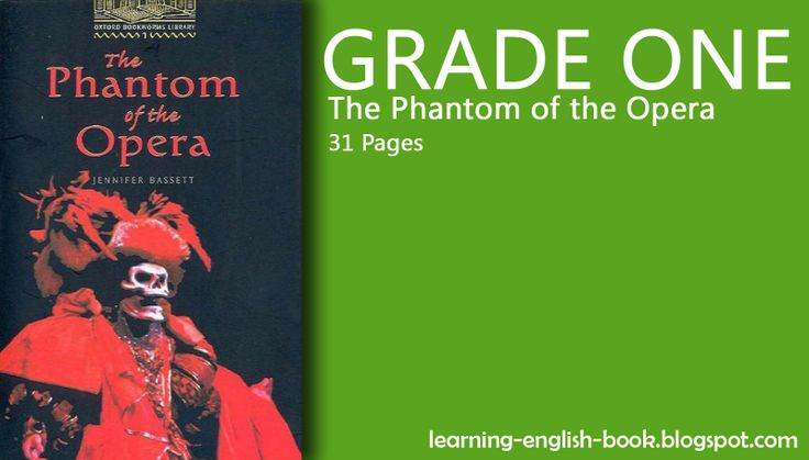 http://learning-english-book.blogspot.com/2014/05/learning-english-phantom-of-opera-grade-one.html