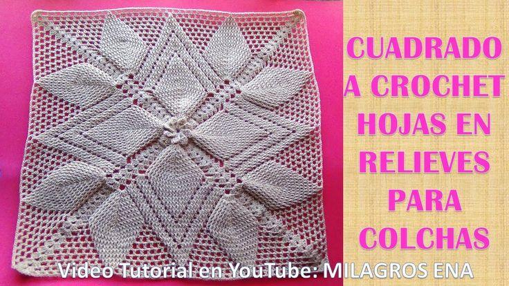 PARTE 1: Cuadrado a crochet HOJAS EN RELIEVES para colchas y cojines pas...