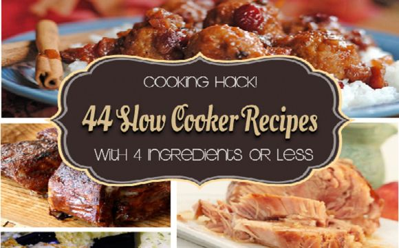 44 Slow Cooker Recipes with 4 ingredients or fewer  #crockpot #slowcooker