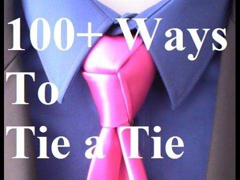 100 Ways How to Tie a Tie, Necktie, Ascot, Cravat, Bow Tie - The Tie Guy