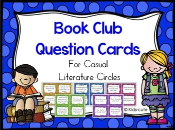 Imagine students gathered in circle having meaningful, casual discussions about their leveled books or novels (without roles like literature circles) in a kids-only book club. I created these task cards to help to keep student discussions focused. The cards contain a variety of questions designed to improve comprehension skills.