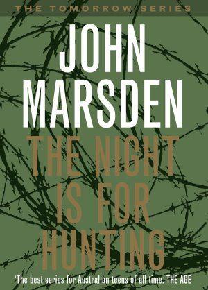 John Marsden - The Night Is For Hunting
