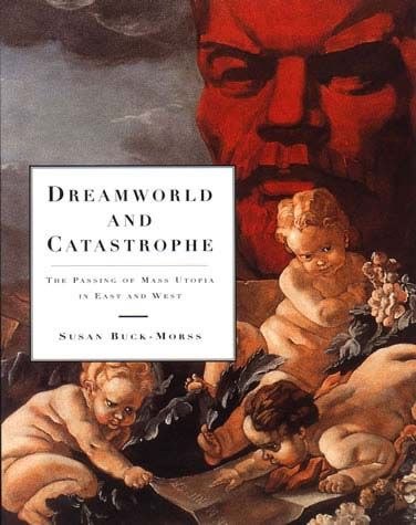 Dreamworld and Catastrophe | The MIT Press