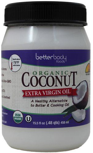 BetterBody Foods Organic Extra Virgin Coconut Oil,15.5 Ounce BetterBody Foods & Nutrition http://www.amazon.com/dp/B00AYCPCTS/ref=cm_sw_r_pi_dp_.419vb0T6ZWGS