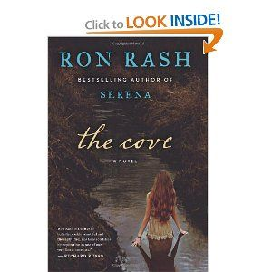 The Cove: A NovelThe Cove, Reading Gardens, Book Ideas, Book I M, Cove Audio, Novels Ron,  Dust Covers, Reading Lists, Ron Rash