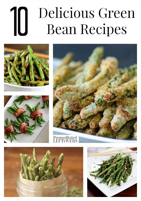 Green Bean Recipes including roasted green beans and green bean ...