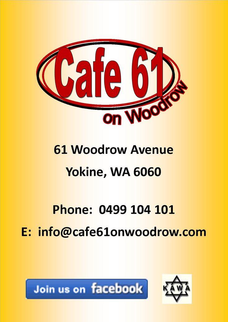 Cafe 61 on Woodrow, Yokine.