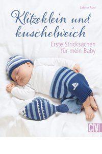 «Klitzeklein und kuschelweich»