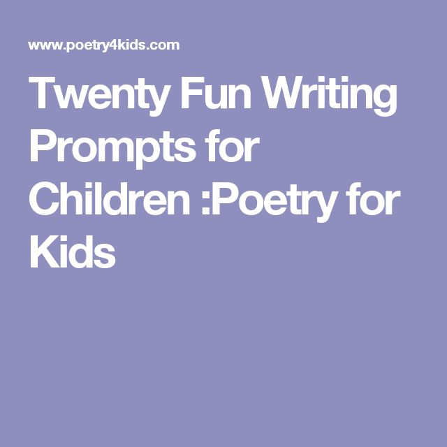 Twenty Fun Writing Prompts for Children :Poetry for Kids