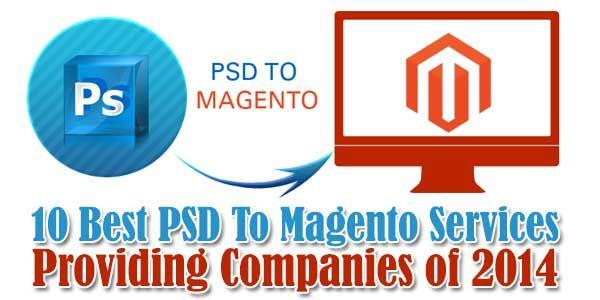 10 Best #PSD To #Magento Services Providing Companies of 2014  http://www.exeideas.com/2014/07/best-psd-to-magento-services.html