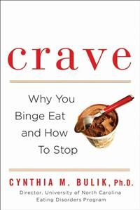 Cynthia M. Bulik: Crave: Why You Binge Eat and How to Stop (12,90€)