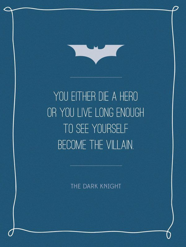 """You either die a hero or you live long enough to see yourself become the villain."" by Alison Tourville"