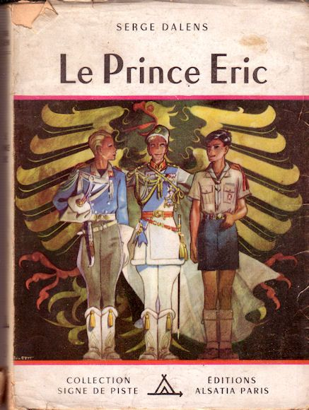 Serge Dalens – Le Prince Eric, illustrations de Pierre Joubert (1956) Collection Signe de Piste, Éditions Alsatia, Paris