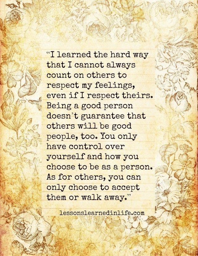 Lessons Learned in Life | I learned the hard way.