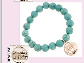 "Jewelry with quotes from Jen Groover...a little reminder to stay motivated all day!     ""Someday is today"""