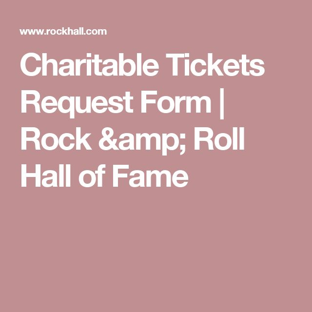 Charitable Tickets Request Form | Rock & Roll Hall of Fame
