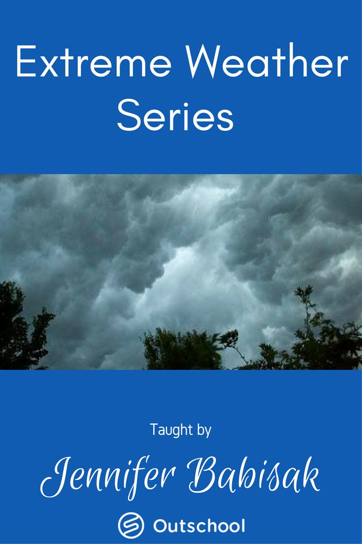 Explore the many forms of extreme weather covered in the Extreme Weather Series, including floods, hail, thunderstorms, tornadoes, hurricanes, earthquakes, volcanoes, winter storms, and avalanches. #homeschoolscience #homeschooling #unschooling #elearning #onlinelearning #weatheractivitiesforkids