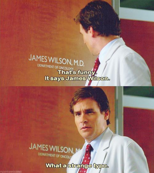 Wilson! He practically doesn' t even need to speak! His facial expressions are hysterical! LOL