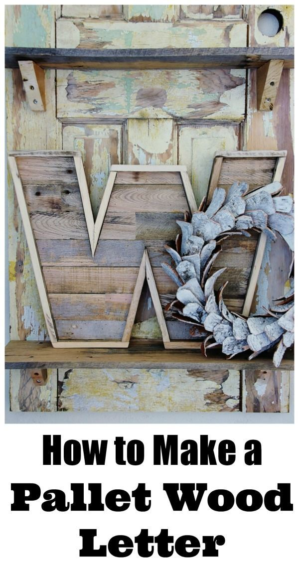 How To Make a Pallet Wood Letter....easy project for pallet wood!!!!