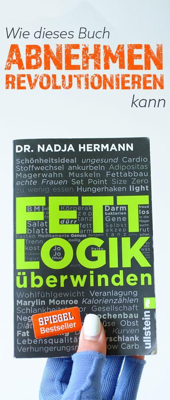 Buchrezension: Fettlogik überwinden von Dr. Nadja Hermann | Lipödem, Abnehmen, Diät,Plan, Motivation, Fettlogikfrei, Erzählmirnix