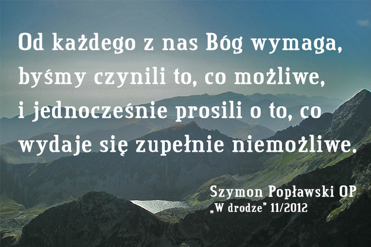 Cytat na dobry dzień o. Szymon Popławski OP #cytat #Wdrodze