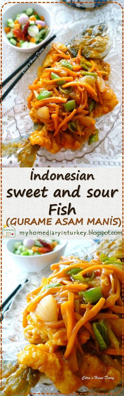 Gurame Asam manis /Carp or sea bream in Sweet and sour sauce . #Indonesianfood #Asian #sweetandsour #stirfried #seafood #fish #maindish #southeastasian