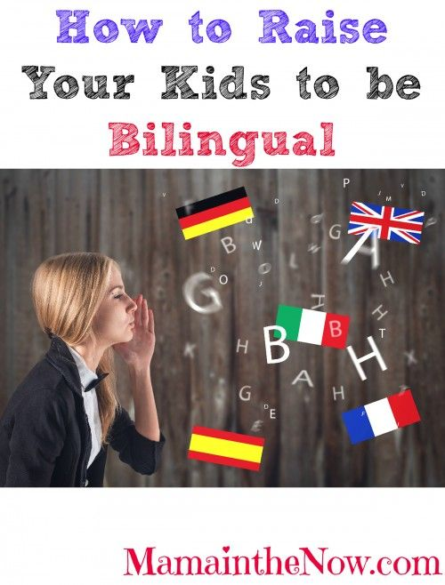 """How to raise your kids to be bilingual""- and have fun while doing it! # 5 is especially genius!"
