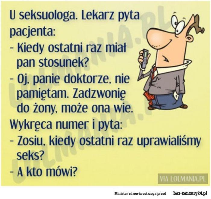 U seksuologa - Absurdy polskiego internetu: śmieszne obrazki, filmy z Facebook, nasza-klasa, fotka.pl i innych.