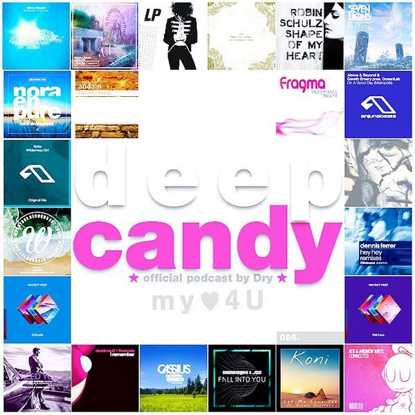 """Check out """"Deep Candy 086 ★ official podcast by Dry ★ my♥4U - Feel the Candy Vibe!"""" by Deep Candy ★ Official on Mixcloud"""
