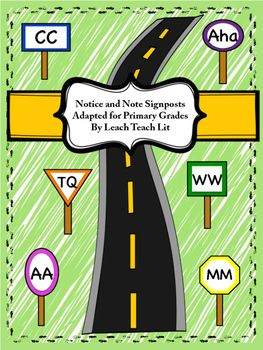 These Notice and Note signposts for primary grades were adapted from the book Notice and Note by Kylene Beers and Robert E. Probst, a tremendous resource for Close Reading.  This package includes signpost posters that can be posted upon focus walls within your classroom in color and also black and white.