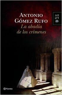Reseña de La abadía de los crímenes de Antonio Gómez Rufo  http://miscriticassobrelibrosleidos.blogspot.com/2017/08/la-abadia-de-los-crimenes-de-antonio.html  Un saludo