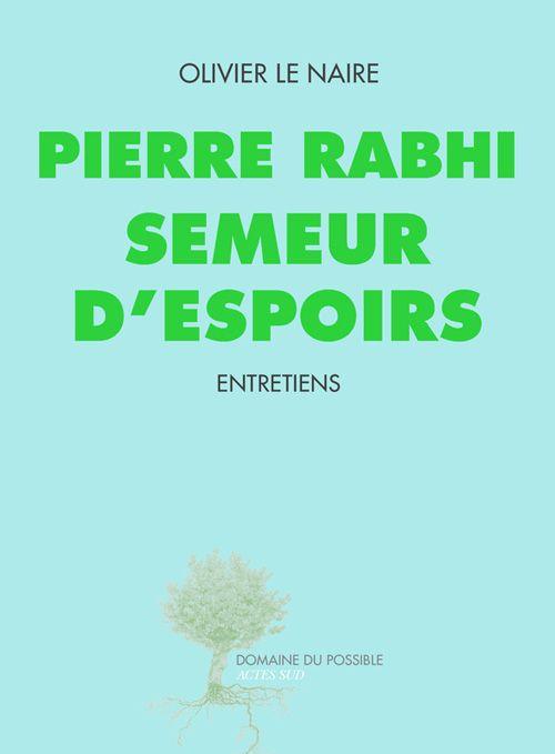 Ce long entretien est l'occasion pour Pierre Rabhi de s'adresser aux autres, mais aussi à lui-même, comme il ne l'avait jamais fait jusqu'à présent. Et d'approfondir sa réflexion tout en restant, selon son habitude, concret, humain, terrien. Et plus que jamais philosophe et poète.